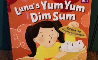 Multicultural Children's Day Book Review!   Luna's Yum Yum Dim Sum by: Natasha Yim and Illustrated by: Violet Kim